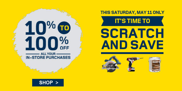 RONA Scratch and Save 10 to 100 Off Your In-Store Purchase (May 11)